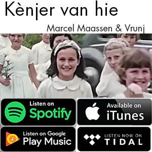 'Kènjer van hie' beschikbaar in alle online muziekdiensten